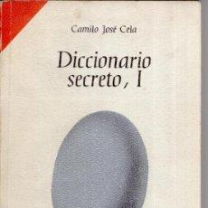 Libros de segunda mano: LIBRO . DICCIONARIO SECRETO I . CAMILO JOSE CELA. Lote 9488982