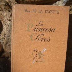 Livres d'occasion: MME. DE LA FAYETTE: LA PRINCESA DE CLÈVES, ED.APOLO 1941. Lote 21774441