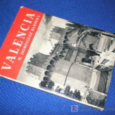 Libros de segunda mano: VALENCIA - M. DOMÍNGUEZ BARBERÁ - EDITORIAL NOGUER 2ª ED. 1958.. Lote 119056351