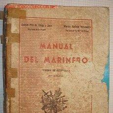 Libros de segunda mano: MANUAL DEL MARINERO. CUARTEL GENERAL DE LA ARMADA. DIRECCIÓN DE ENSEÑANZA NAVAL.. Lote 9124765