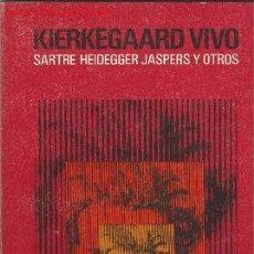 Libros de segunda mano: UXL KIERKEGAARD VIVO - SARTRE, HEIDEGGER, JASPERS Y OTROS. Lote 25537006