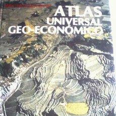 Libros de segunda mano: ATLAS UNIVERSAL GEO- ECONOMICO 1979. Lote 26291272