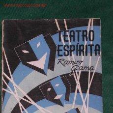 Libros de segunda mano: TEATRO ESPIRITA (TEATRO ESPIRITISTA) DE RAMIRO GAMA. Lote 27445511
