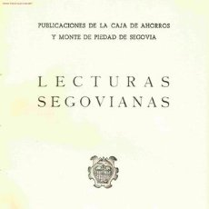 VARIOS. Lecturas segovianas. Segovia, 1958. CyL. Segovia