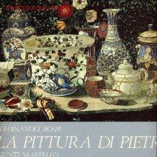 Libros de segunda mano: LA PITTURA DI PIETRA. . Lote 1394158