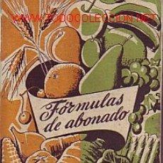Libros de segunda mano: FORMULAS DE ABONADO - SERVICIOS AGRONOMICOS DEL NITRATO DE CHILE(1951). Lote 17892219