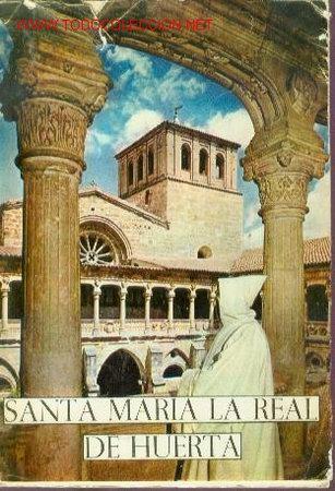 SANTA MARIA LA REAL DE HUERTA (SORIA) (SANTA Mª DE HUERTA, 1963) (Libros de Segunda Mano - Historia - Otros)
