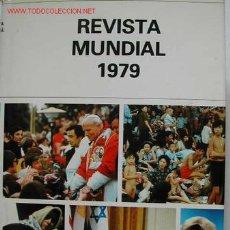 Libros de segunda mano: HISTORIA MUNDIAL DE AÑO 1979 EN IMAGENES. TAPAS DURAS CON SOBRECUBIERTA. 324 PAGINAS.. Lote 13552552