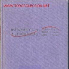 Libros de segunda mano: INTRODUCCION A LA PUBLICIDAD.1963.1ª EDICION. Lote 1543886
