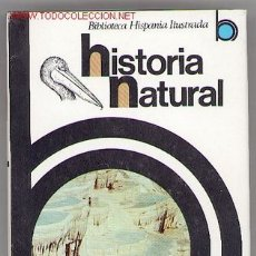 Libros de segunda mano: HISTORIA NATURAL. Lote 20919531