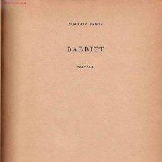 Libros de segunda mano: BABBITT / SINCLAIR LEWIS. Lote 21684339
