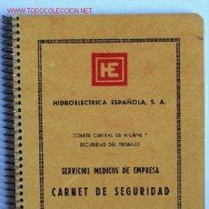 Libros de segunda mano: CARNE DE SEGURIDAD DE HIDROELECTRICA ESPAÑOLA, S.A.. AÑO 1962. PRÁCTICAMENTE NUEVO. 70 PÁGINAS. Lote 20445990