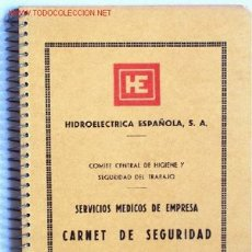Libros de segunda mano: CARNE DE SEGURIDAD DE HIDROELECTRICA ESPAÑOLA, S.A.. AÑO 1964. PRÁCTICAMENTE NUEVO. 70 PÁGINAS. Lote 22469694