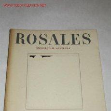 Libros de segunda mano: EDUARDO ROSALES, SU VIDA, SU OBRA Y SU ARTE, POR EMILIANO M. AGUILERA.. Lote 23393119