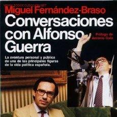 Libros de segunda mano: CONVERSACIONES CON ALFONSO GUERRA. M. FERNANDEZ-BRASO. Lote 27256570