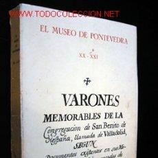 Libros de segunda mano: EL MUSEO DE PONTEVEDRA - MEMORIA 1965 Y 1966 - ESCRITORES ILUSTRES DE LA CONFEDERACIÓN DE VALLADOLID. Lote 189952262