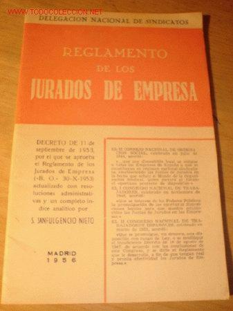 ANTIGUO LIBRO - REGLAMENTO DE LOS JURADOS DE EMPRESA - DELEGACIÓN NACIONAL DE SINDICATOS. AÑO 1956. (Libros de Segunda Mano - Bellas artes, ocio y coleccionismo - Otros)