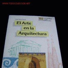 Libros de segunda mano: EL ARTE EN LA ARQUITECTURA. Lote 4959711