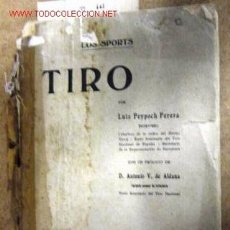 Libros de segunda mano: TIRO NACIONAL. 87 PÁGINAS.. Lote 1973380