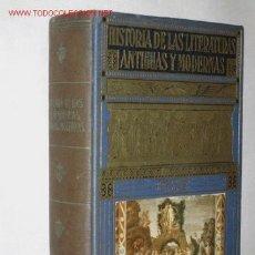Libros de segunda mano: HISTORIA DE LAS LITERATURAS ANTIGUAS Y MODERNAS, POR D. RAMÓN D. PERÉS. BIBLIOTECA HISPANIA. SOPENA. Lote 25274205