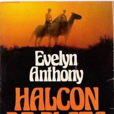 Libros de segunda mano: HALCÓN DE PLATA / ANTHONY, EVELYN ( SEUD. DE EVE STEPHENS). Lote 20975470