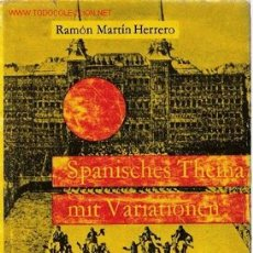 Libros de segunda mano: SPANISCHES THEMA MIT VARIATIONEN : GEDANKEN ÜBER DAS A TE UND DAS NEUE SPANIEN. Lote 21772392