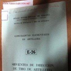 Libros de segunda mano: ESPECIALISTAS ELEMENTALES DE ARTILLERÍA. 71 PÁGINAS.. Lote 2164439