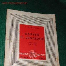 Libros de segunda mano: BARTEK, EL VENCEDOR DE E. SIENKIEWICKZ 1937. Lote 27500357