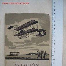 Libros de segunda mano: AVIACIÓN HEROICA / EDITORIAL SEIX BARRAL 1944. Lote 27144357