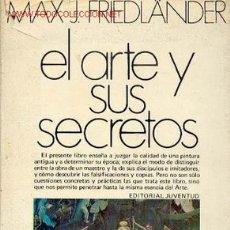 Libros de segunda mano: EL ARTE Y SUS SECRETOS - 1969. Lote 2355892