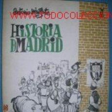 Libros de segunda mano: HISTORIA DE MADRID, POR ANTONIO MINGOTE. HUMOR. DIBUJOS. Lote 2362636