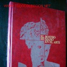 Second hand books - EL ROSTRO HUMANO EN EL ARTE - 13724236