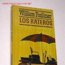 Libros de segunda mano: LOS RATEROS. WILLIAM FAULKNER. CÍRCULO DE LECTORES, 1967. LITERATURA NORTEAMERICANA. PREMIO PULITZER. Lote 27621768