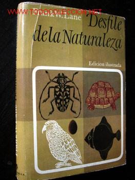 DESFILE DE LA NATURALEZA, POR FRANK W. LANE (Libros de Segunda Mano - Historia - Otros)