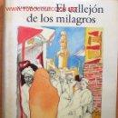 Libros de segunda mano: (L-140) EL CALLEJÓN DE LOS MILAGROS - POR NAGUIB MAHFUZ - CIRCULO DE LECTORES. Lote 25339883