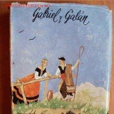 Libros de segunda mano: GABRIEL Y GALAN OBRAS COMPLETAS, TOMO I - CASTELLANAS Y NUEVS CASTELLANAS - AÑO 1952. Lote 20542261