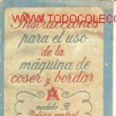 Libros de segunda mano: MAQUINAS DE COSER Y BORDAR ALFA. INSTRUCCIONES.FOTOS. Lote 2468720