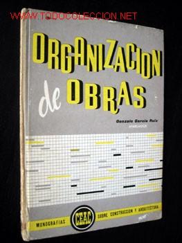 ORGANIZACION DE OBRAS (Libros de Segunda Mano - Ciencias, Manuales y Oficios - Otros)