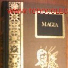 Libros de segunda mano: MAGIA. ILUSIONISMO Y PRESTIDIGITACION.1975.ILUSTRADO. Lote 7774899
