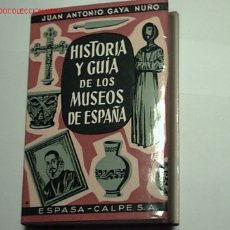 Libros de segunda mano: HISTORIA Y GUÍA DE LOS MUSEOS DE ESPAÑA.. Lote 19390303