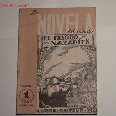 Libros de segunda mano: EL TESORO DE LOS NAZARIES, POR ÁNGEL GONZÁLEZ PALENCIA.. Lote 21912945