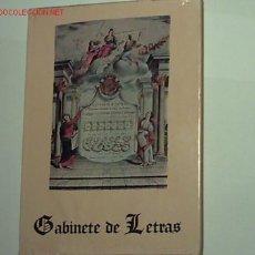 Libros de segunda mano: GABINETE DE LETRAS POR BRUNO GÓMEZ.. Lote 25740268