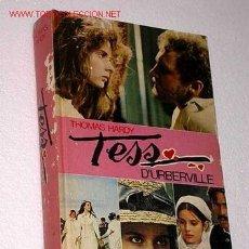 Libros de segunda mano: TESS D'URBERVILLE. THOMAS HARDY. MUNDO ACTUAL DE EDICIONES 1984. ROMAN POLANSKI. NASTASSIA KINSKI.. Lote 24971426