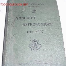 Libros de segunda mano: ANNUAIRE ASTRONOMIQUE POUR 1907. Lote 2603660