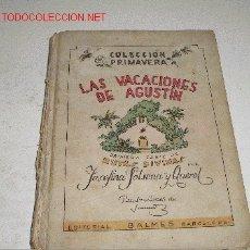 Libros de segunda mano: LAS VACACIONES DE AGUSTIN. Lote 2604065