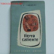 Libros de segunda mano: TIERRA CALIENTE. Lote 2604772
