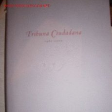 Libros de segunda mano: TRIBUNA CIUDADANA MEMORIA. XX ANIVERSARIO. 1980-2000. Lote 21279428