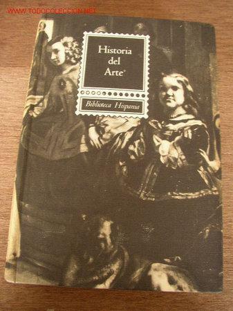 HISTORIA DEL ARTE-BIBLIOTECA HISPANIA-J. F. RAFOLS-EDT. RAMÓN SOPENA-BAR.- 1966- (Libros de Segunda Mano - Historia - Otros)