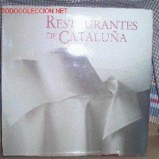 Libros de segunda mano: RESTAURANTES DE CATALUNYA LOS MEJORES. Lote 2636890