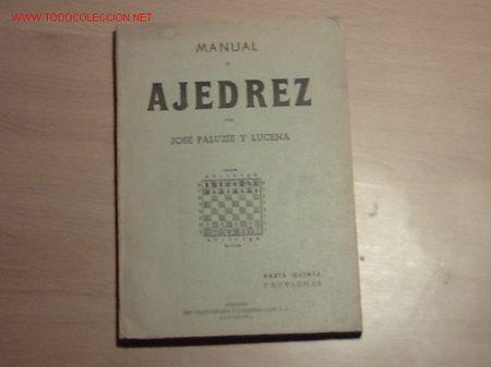 MANUAL DE AJEDREZ PARA USO DE LOS PRINCIPIANTES(TOMO TERCERO). (Libros de Segunda Mano - Ciencias, Manuales y Oficios - Otros)